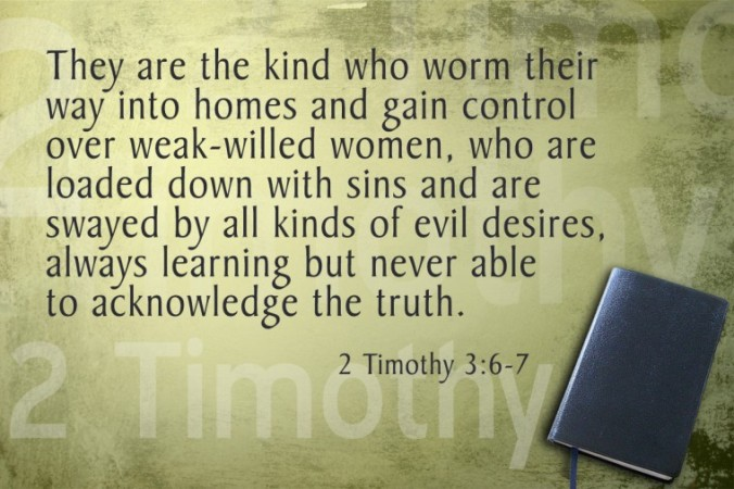 2-Timothy 3:6-7 pic. Bible Study